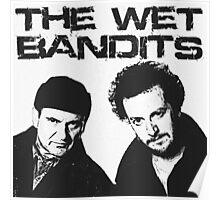 Wet Bandits  Poster