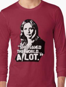 "BUFFY SUMMERS: ""She saved the world... A lot."" Long Sleeve T-Shirt"
