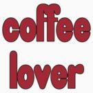 Coffee Lover - T-Shirt Sticker by deanworld