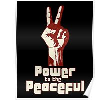 Power to the Peaceful Poster