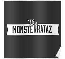 The Monsterrataz logo (on black) Poster