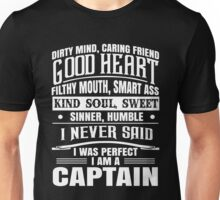 i never said i was perfect i am a captain t-shirts Unisex T-Shirt