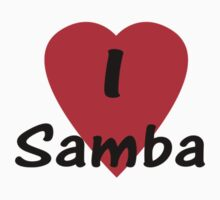 I Love Samba - Dance T-Shirt by deanworld