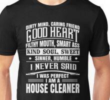 i never said i was perfect i am a cleaner t-shirts Unisex T-Shirt