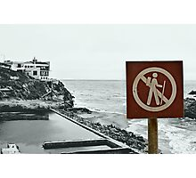 No Hiking Allowed Photographic Print