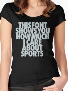 i care about sports Women's Fitted Scoop T-Shirt