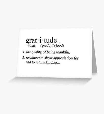 define: gratitude Greeting Card