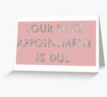 Appointment Greeting Card