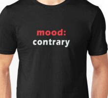 mood-contrary Unisex T-Shirt