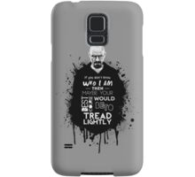 Breaking Bad - Tread Lightly Samsung Galaxy Case/Skin