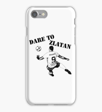 Zlatan Ibrahimovic - Dare to Zlatan iPhone Case/Skin
