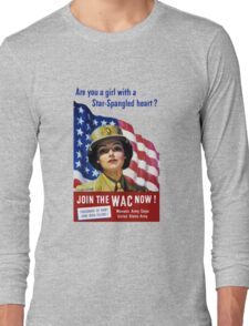 Join The WAC Now -- Army Recruiting Long Sleeve T-Shirt