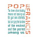 Living Charitably Pope Francis Teal Orange by AuntieShoe