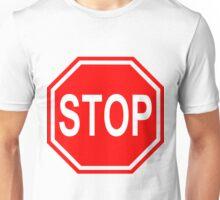 Stop sign art style  Unisex T-Shirt