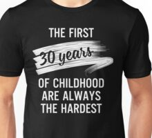 30th Birthday Gift Ideas - First 30 Years Of Childhood Shirt Unisex T-Shirt