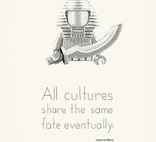 Egypt - All Cultures Share the Same Fate Eventually by newmindflow