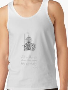 Medieval - All Cultures Share the Same Fate Eventually Tank Top
