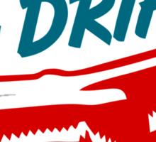 if it SHIFTS, it DRIFTS (2) Sticker