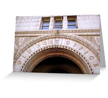 The Old Post Office- Washington DC    ^ Greeting Card
