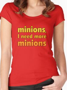 Minions, I Need More Minions Women's Fitted Scoop T-Shirt