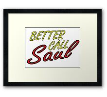 Better Call Saul Breaking Bad TV Series Saul Goodman Quotes Framed Print