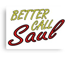 Better Call Saul Breaking Bad TV Series Saul Goodman Quotes Canvas Print