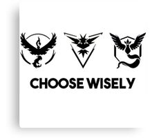 pokemon go - choose wisely Canvas Print