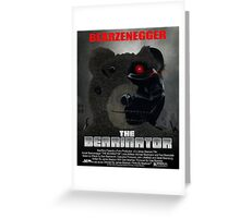 BEARINATOR Movie Poster Style Greeting Card