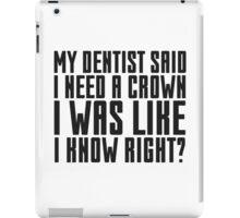 Funny Dentist Joke Cute Quote Cool Humor iPad Case/Skin