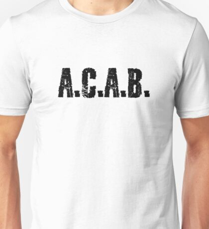 All Cops Are Bastards Quote  Unisex T-Shirt