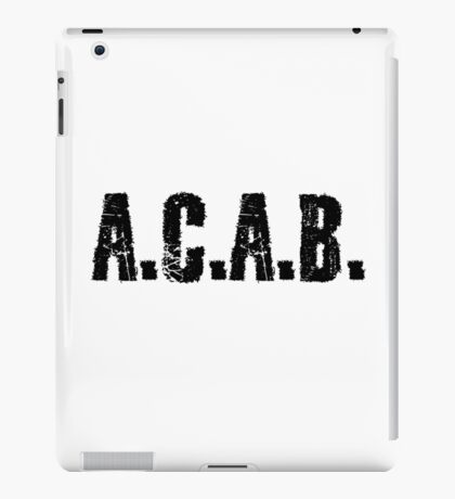 All Cops Are Bastards Quote  iPad Case/Skin