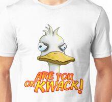 Are You On Kwack! Unisex T-Shirt