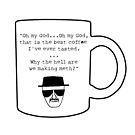 Best Damn Coffee by piecesofrie