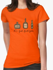 Wine = it's just fruit juice Womens Fitted T-Shirt