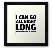All Night Long Funny Sex Joke Humor Comedy Cute Framed Print
