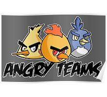 Angry teams Poster