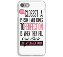 Funny Sayings, Funny office poster  iPhone Case/Skin