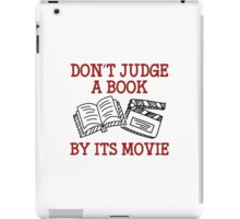 Don't Judge A Book By Its Movie iPad Case/Skin