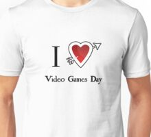 i love heart Video Games Day Unisex T-Shirt