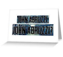 John Abruzzi Greeting Card