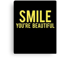 Smile You're Beautiful Canvas Print