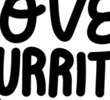 Love and Burritos Sticker
