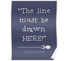 The line must be drawn here Poster