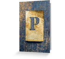 Letter P Greeting Card