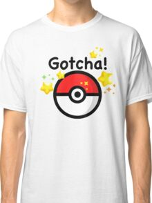 Pokemon go - Gotcha - pokeball Classic T-Shirt