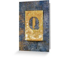 Letter Q Greeting Card