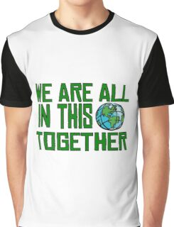 Planet Earth Nature Quotes Beautiful Inspirational  Graphic T-Shirt
