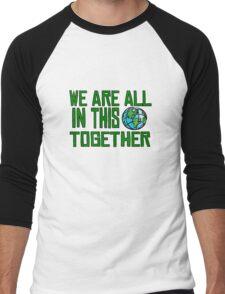 Planet Earth Nature Quotes Beautiful Inspirational  Men's Baseball ¾ T-Shirt