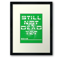 Still Not Dead Yet The Singularity Achievement  Framed Print