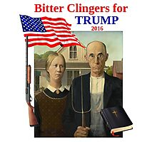 Bitter Clingers for Trump Photographic Print